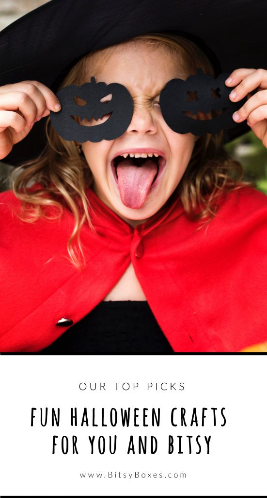 Fun Halloween Crafts for You and Bitsy